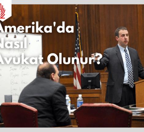 Amerika'da nasıl avukat olunur-Amerikada hukuk yüksek lisansı llm danışmanlığı